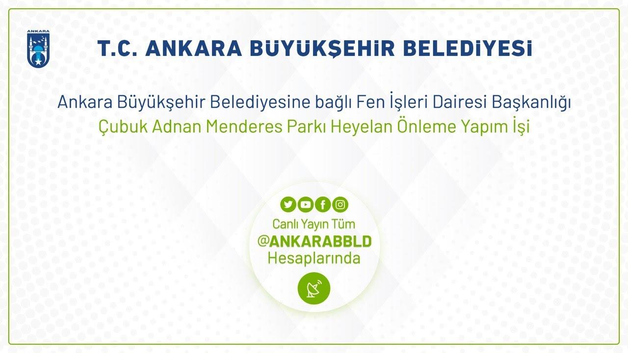 Fen İşleri Dairesi Başkanlığı Çubuk Adnan Menderes Parkı Heyelan Önleme Yapım İşi