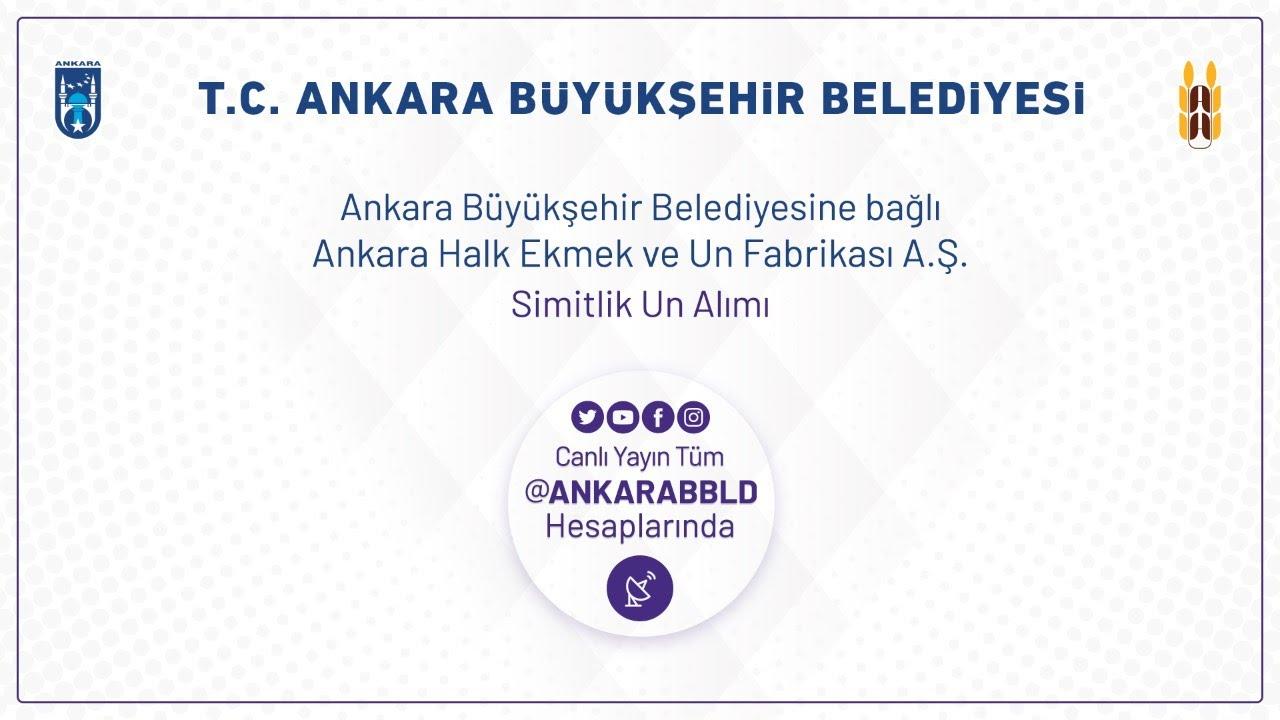 Ankara Halk Ekmek ve Un Fabrikası A.Ş. Simitlik Un Alımı