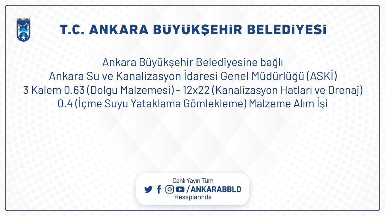 Ankara Su ve Kanalizasyon İdaresi Genel Müdürlüğü (ASKİ)  3 Kalem 0.63 (Dolgu Malzemesi) - 12x22 (Ka