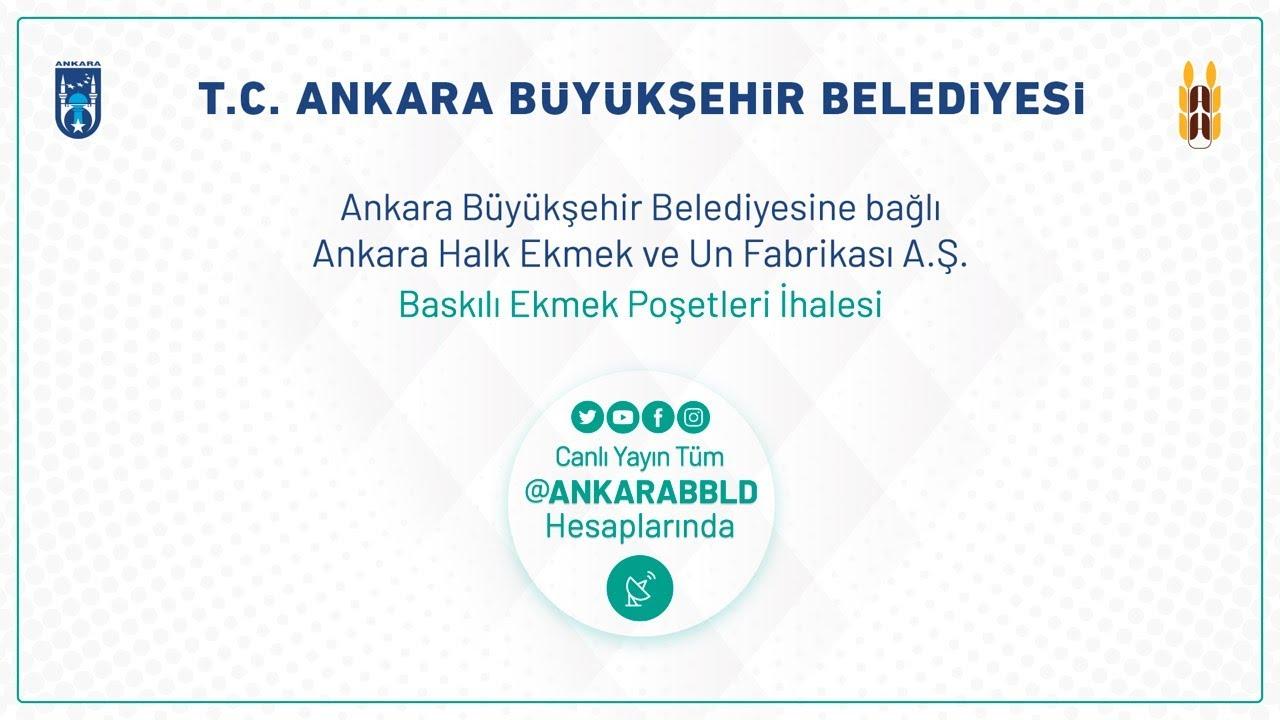 Ankara Halk Ekmek ve Un Fabrikası A.Ş. Baskılı Ekmek Poşetleri İhalesi