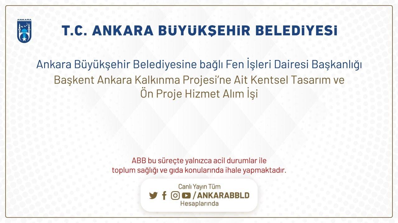 Fen İşleri Dairesi Başkanlığı Başkent Ankara Kalkınma Projesi'ne Ait Kentsel Tasarım ve Ön Proje Hiz