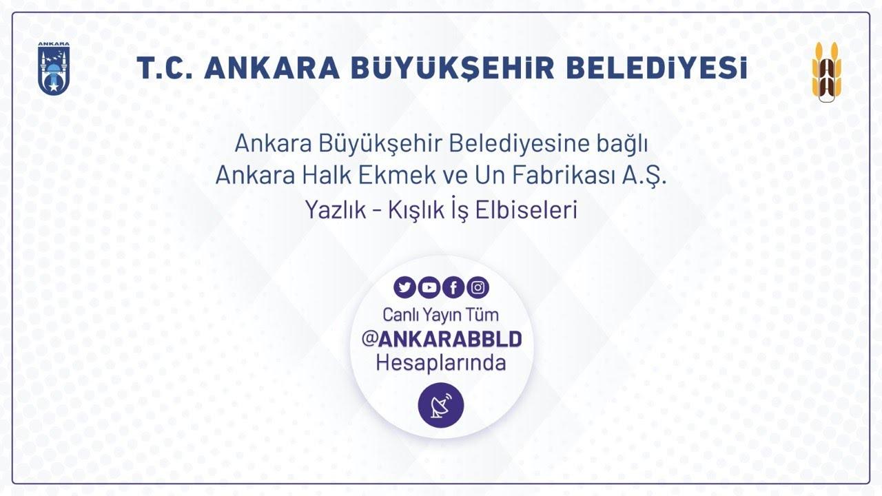 Ankara Halk Ekmek ve Un Fabrikası A.Ş.  Yazlık - Kışlık İş Elbiseleri Alımı