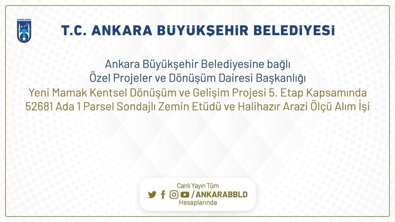 Özel Projeler ve Dönüşüm Dairesi Başkanlığı  Yeni Mamak Kentsel Dönüşüm ve Gelişim Projesi 5.Etap Ze