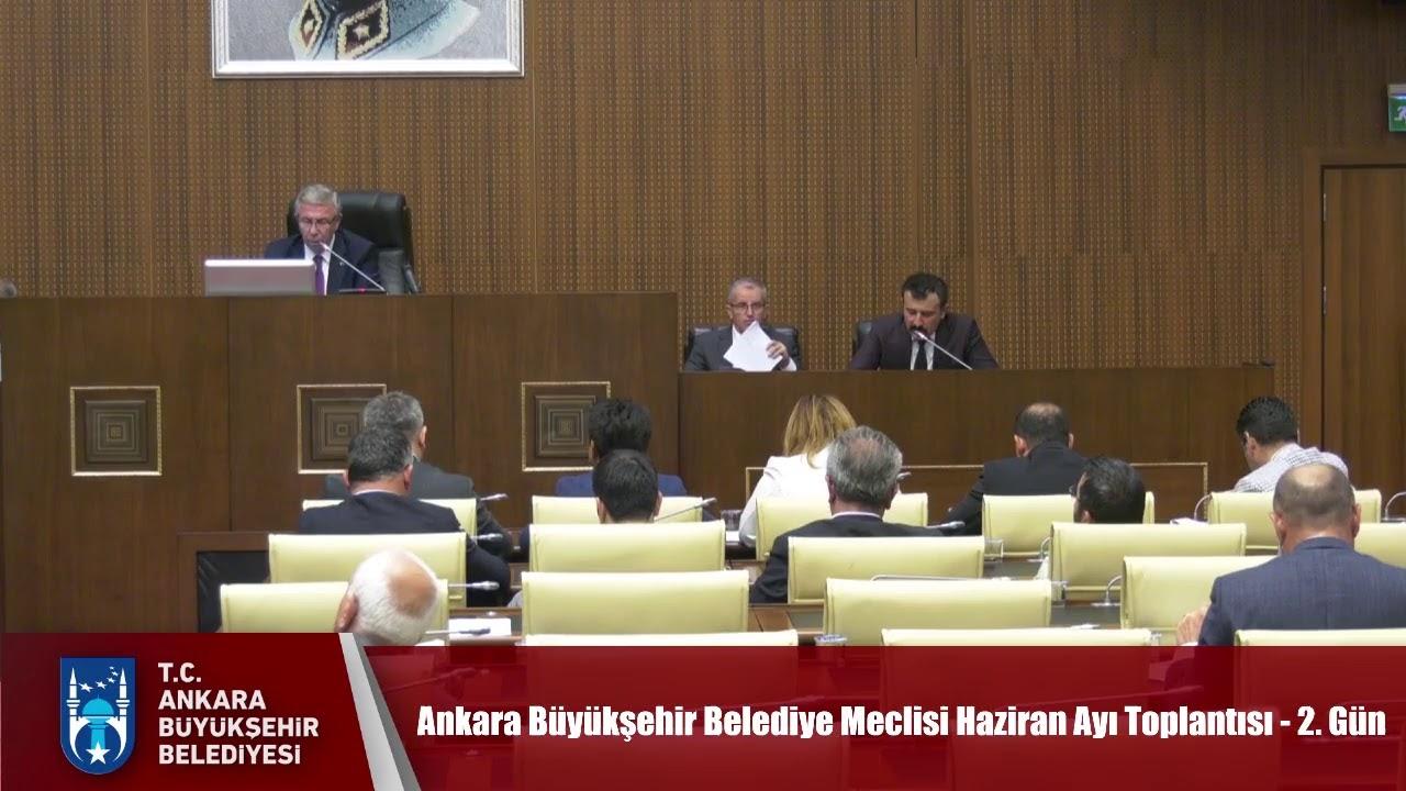 Ankara Büyükşehir Belediye Meclisi Haziran Ayı Toplantısı - 2. Gün