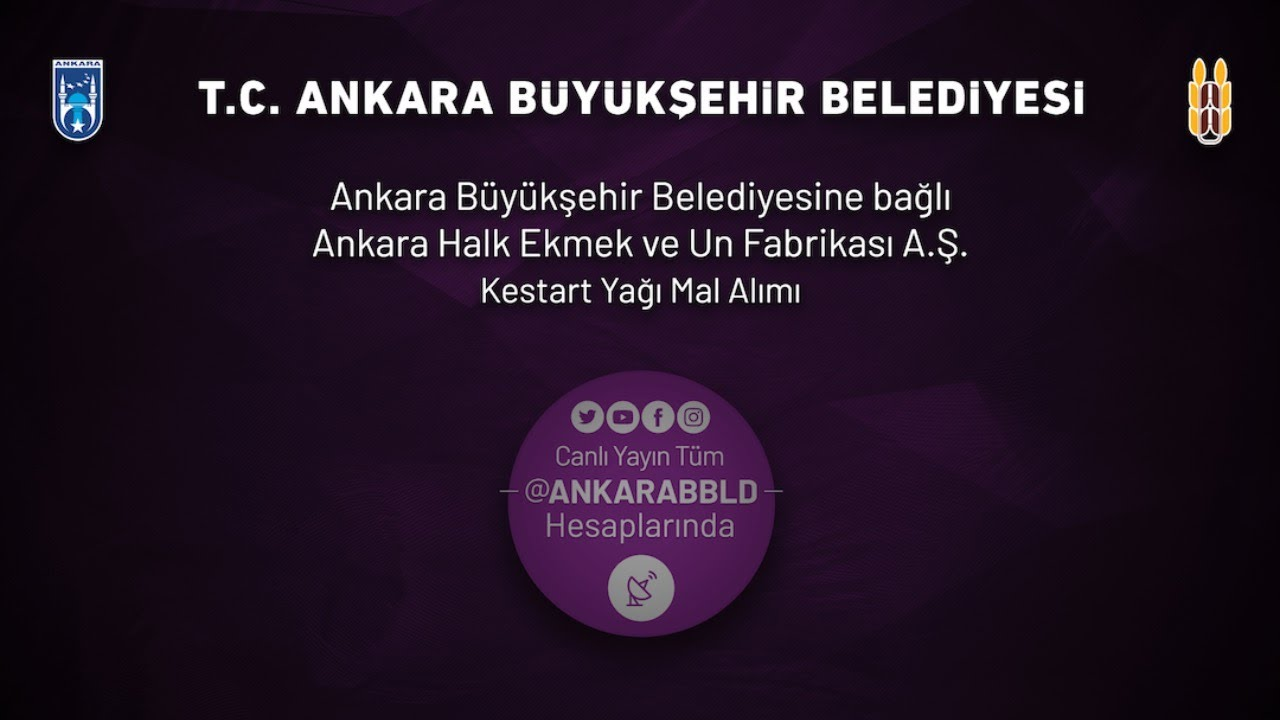 Ankara Halk Ekmek ve Un Fabrikası A.Ş. Kestart Yağı Alımı İşi