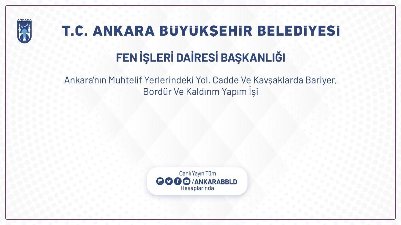 FEN İŞLERİ DAİRESİ BAŞKANLIĞI  -  Ankara'nın Muhtelif Yerlerindeki Yol,Cadde ve Kavşaklarda Bariyer,