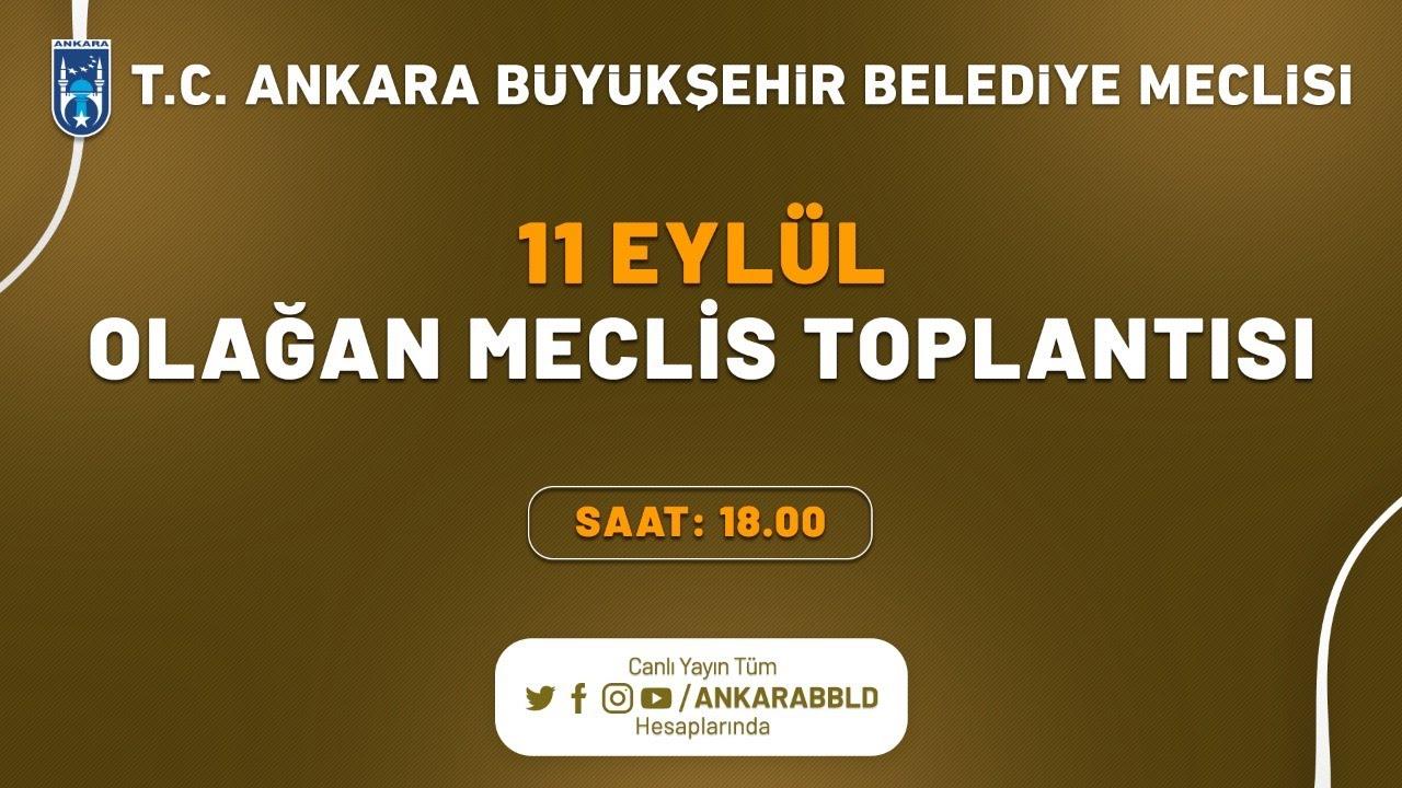 T.C. Ankara Büyükşehir Belediyesi Eylül Ayı Olağan Meclis Toplantısı 5. Birleşim