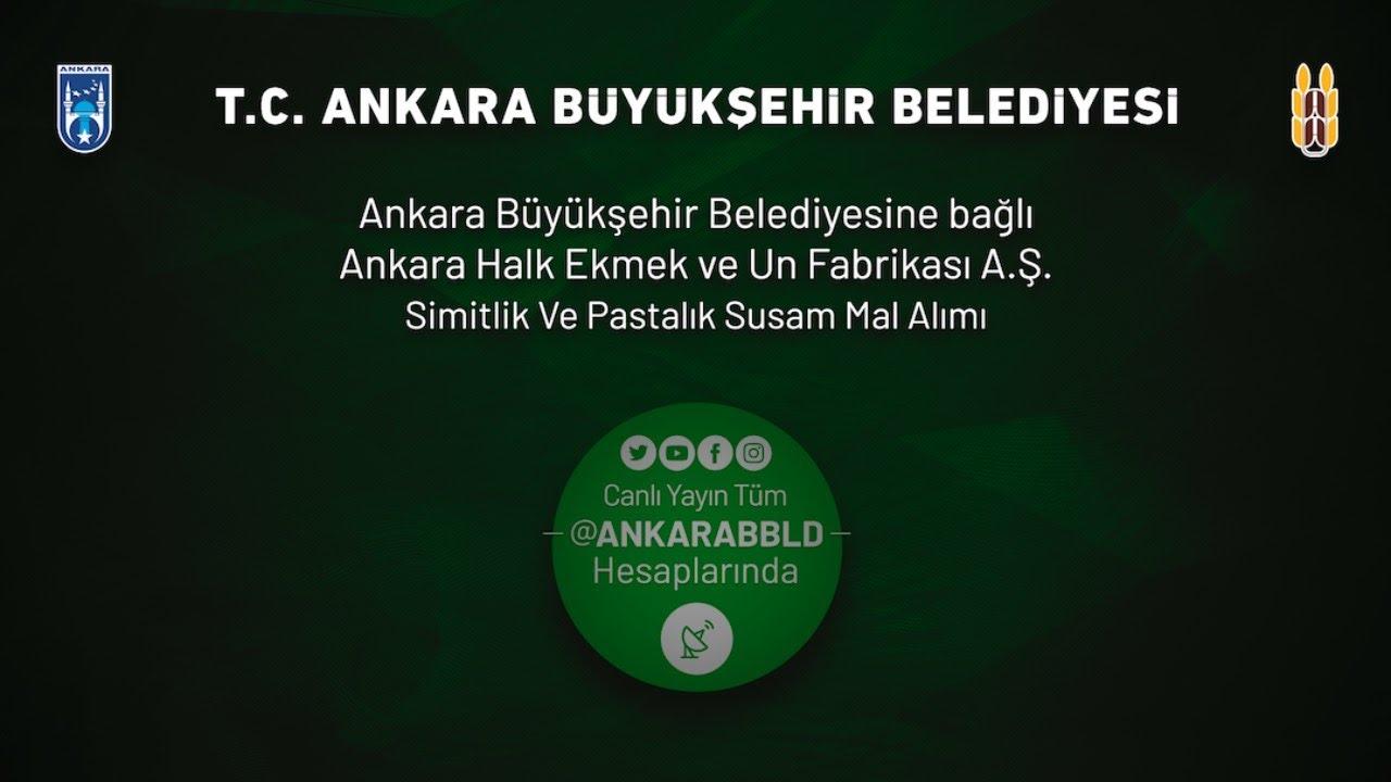 Ankara Halk Ekmek ve Un Fabrikası A.Ş. Simitlik ve Pastalık Susam Mal Alımı