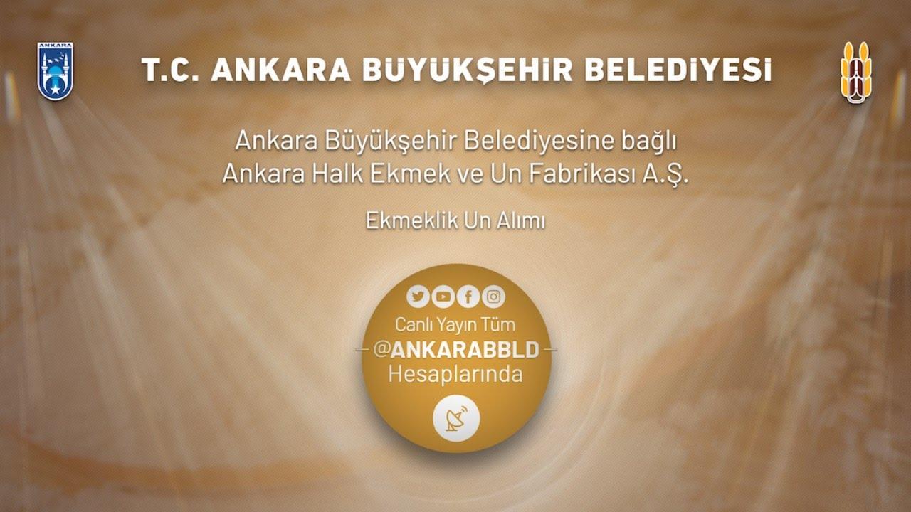 Ankara Halk Ekmek ve Un Fabrikası A.Ş. Ekmeklik Un Alımı