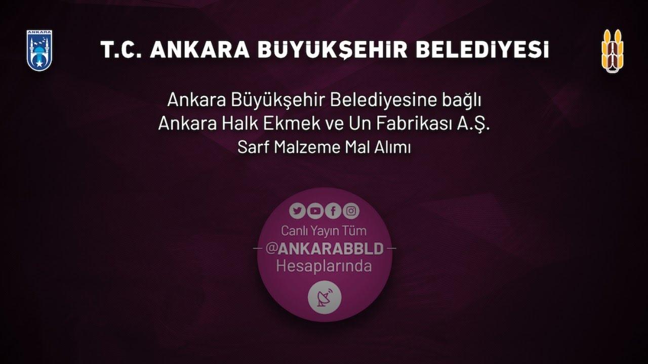 Ankara Halk Ekmek ve Un Fabrikası A.Ş. Sarf Malzeme Mal Alım İşi