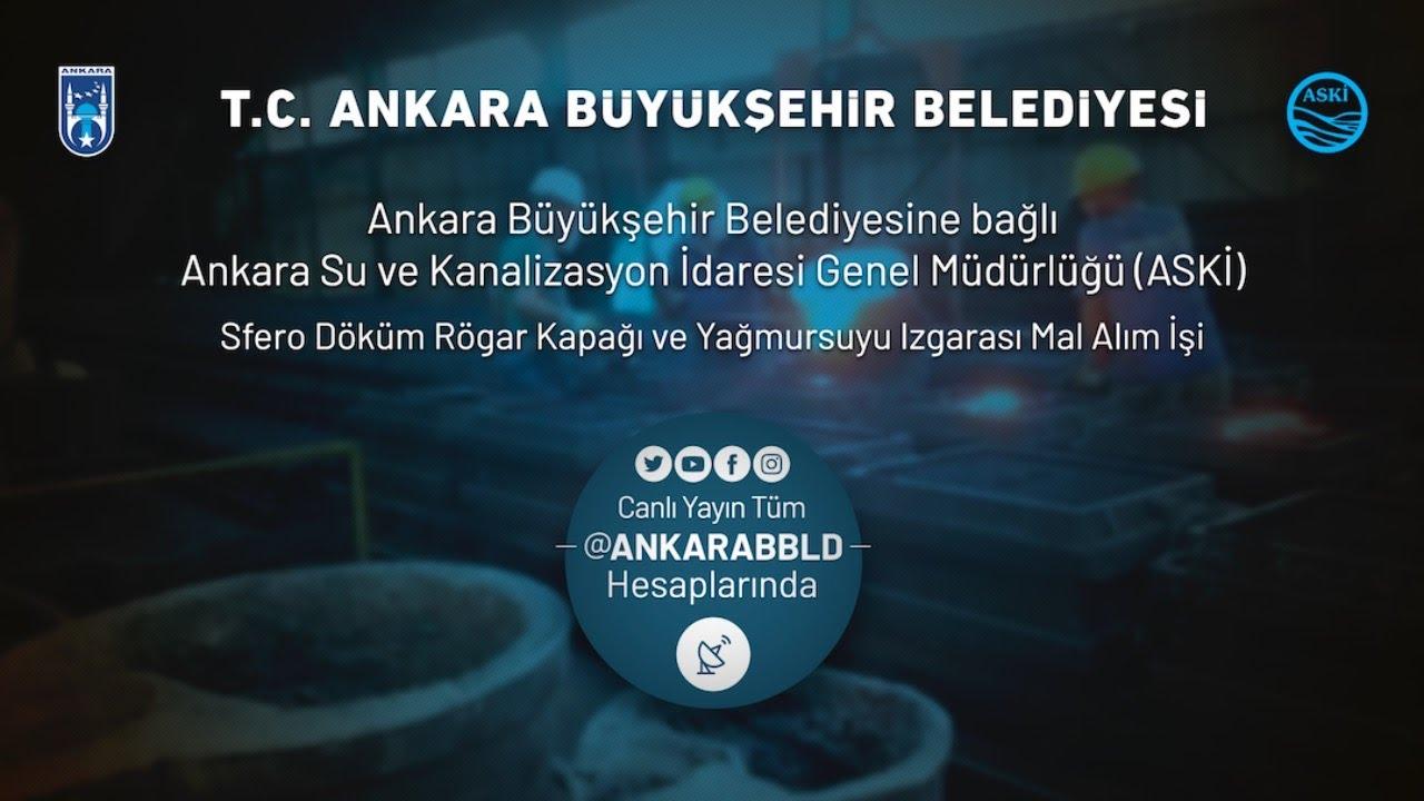 ASKİ Genel Müdürlüğü Sfero Döküm Rögar Kapağı ve Yağmursuyu Izgarası Mal Alım İşi