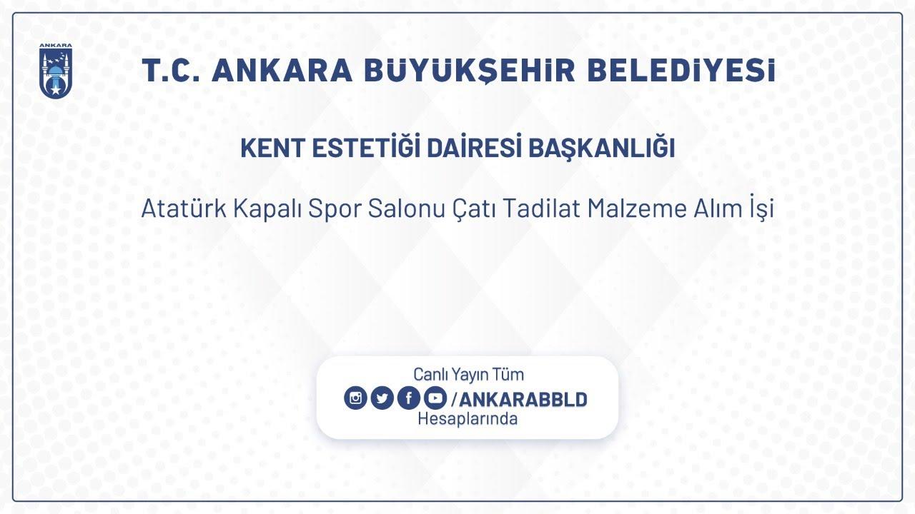 KENT ESTETİĞİ DAİRESİ BAŞKANLIĞI Atatürk Kapalı Spor Salonu Çatı Tadilat Malzeme Alım İşi