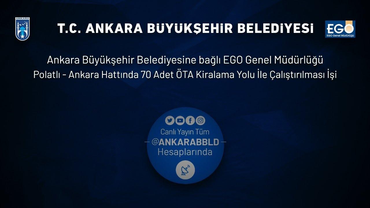 EGO Genel Müdürlüğü Polatlı-Ankara Hattında 70 Adet ÖTA  Kiralama Yolu İle Çalış