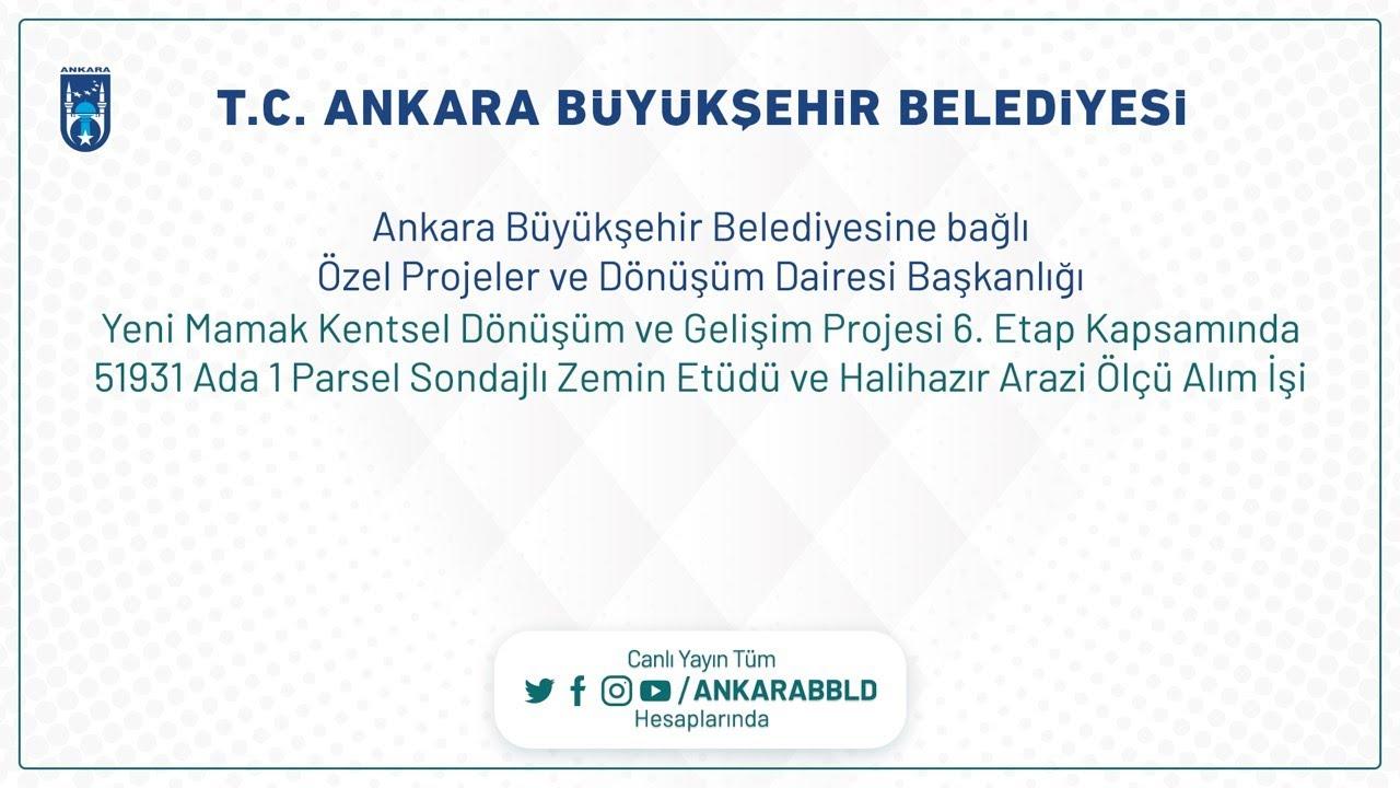 Özel Projeler ve Dönüşüm Dairesi Yeni Mamak K.D.G.P 6.Etap 51931 Ada 1 Parsel Zemin Etüd - Ölçüm İşi