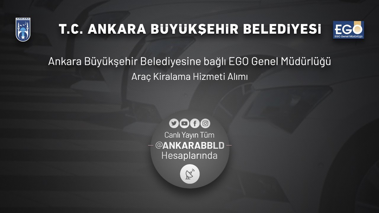 EGO Genel Müdürlüğü Araç Kiralama Hizmeti Alımı İşi