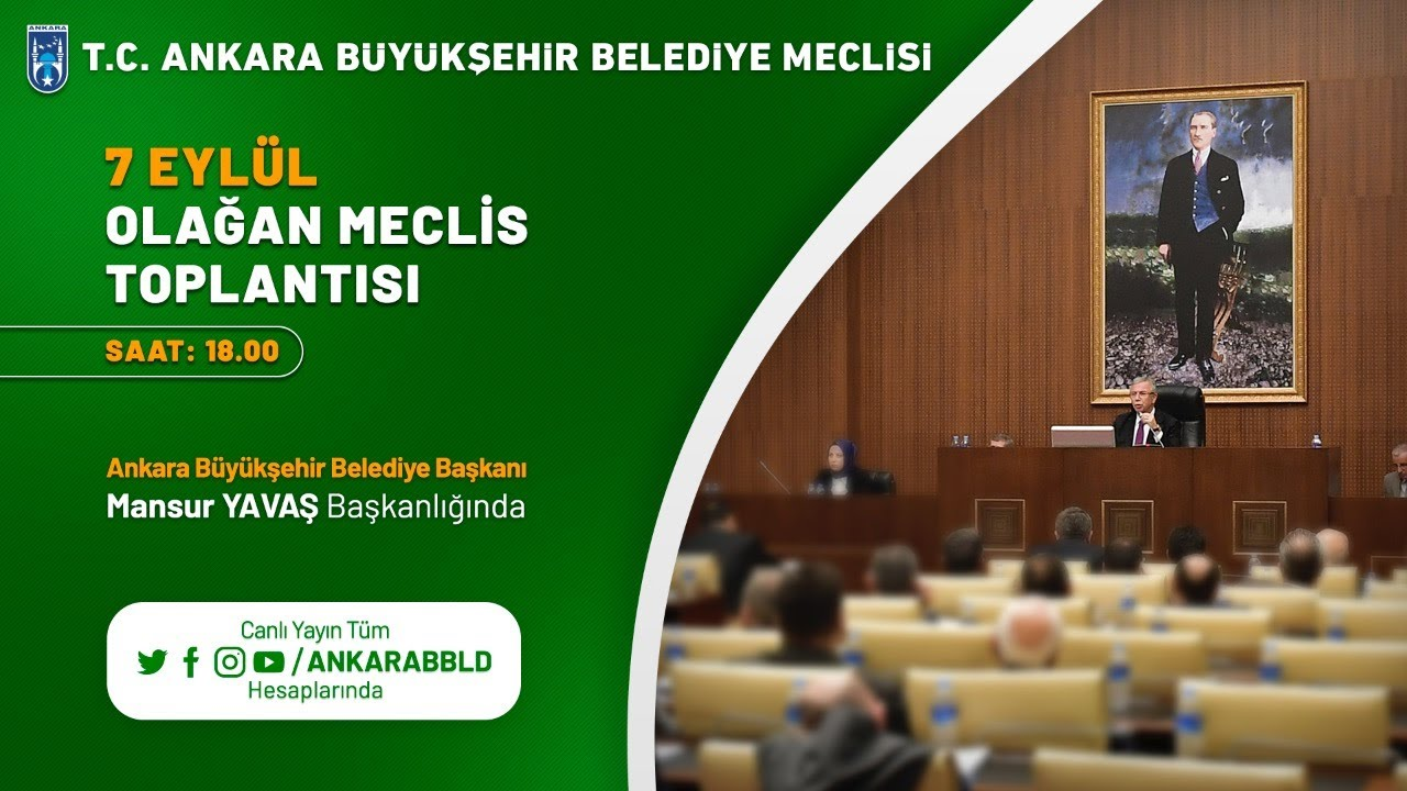 T.C. Ankara Büyükşehir Belediyesi Eylül Ayı Olağan Meclis Toplantısı 1. Birleşimi
