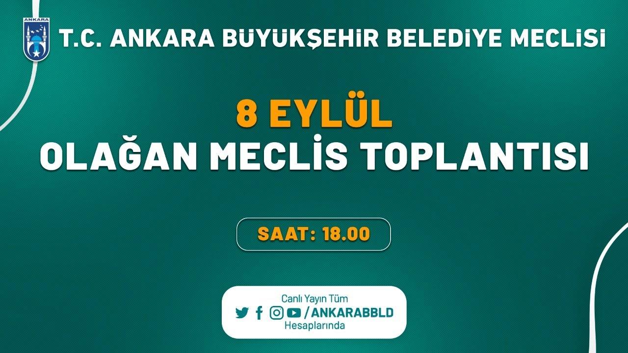 T.C. Ankara Büyükşehir Belediyesi Eylül Ayı Olağan Meclis Toplantısı 2. Oturum