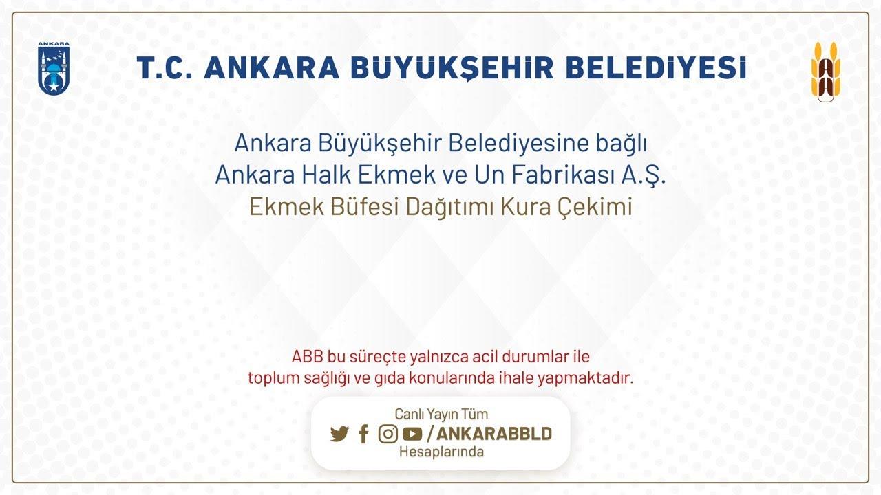 Ankara Halk Ekmek ve Un Fabrikası A.Ş.  Ekmek Büfesi Dağıtımı Kura Çekimi