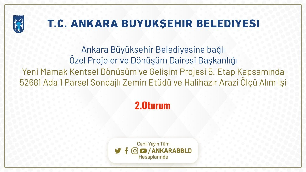 Özel Projeler ve Dönüşüm Dairesi Başkanlığı Yeni Mamak Kentsel Dönüşüm ve Gelişim Projesi 5.Etap 2.