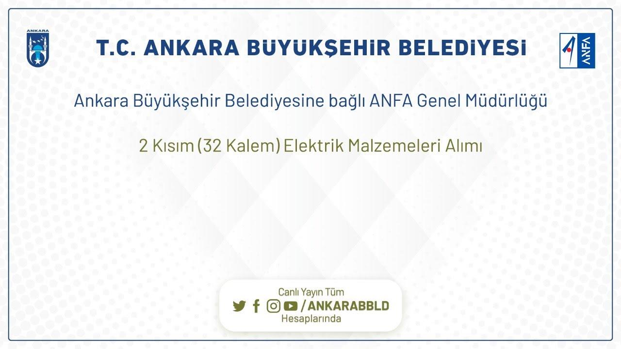 ANFA GENEL MÜDÜRLÜĞÜ 2 Kısım (32 Kalem) Elektrik Malzemeleri Alımı