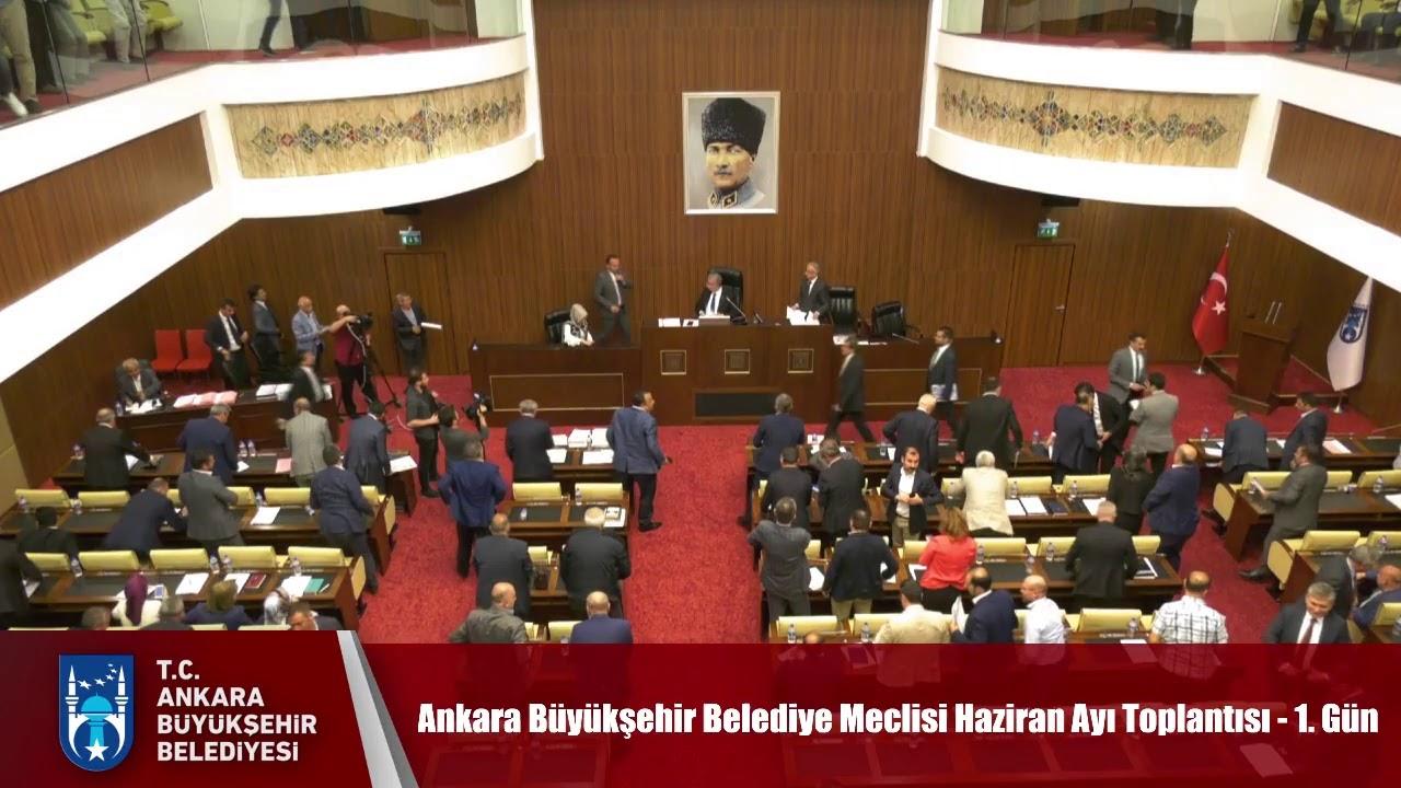 Ankara Büyükşehir Belediye Meclisi Haziran Ayı Toplantısı - 1. Gün