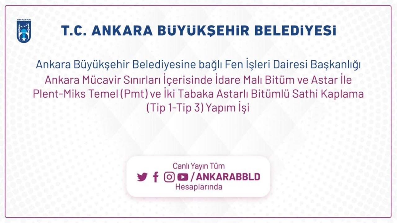 ABB FEN İŞLERİ-Ankara Sınırları İçerisinde İdare Malı Astarlı Bitümlü Sathi Kaplama Yapımı 2. Oturum
