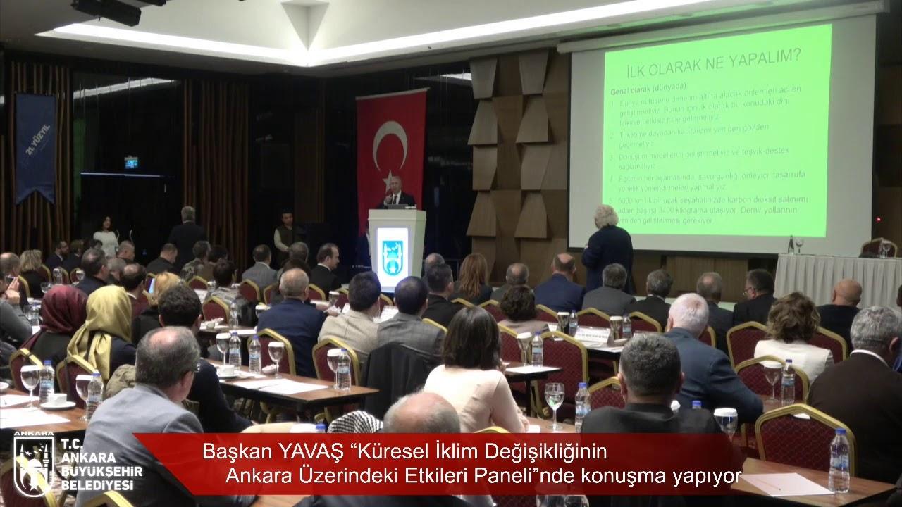 """Başkan YAVAŞ """"Küresel İklim Değişikliğinin Ankara Üzerindeki Etkileri Paneli""""nde konuşma yapıyor"""