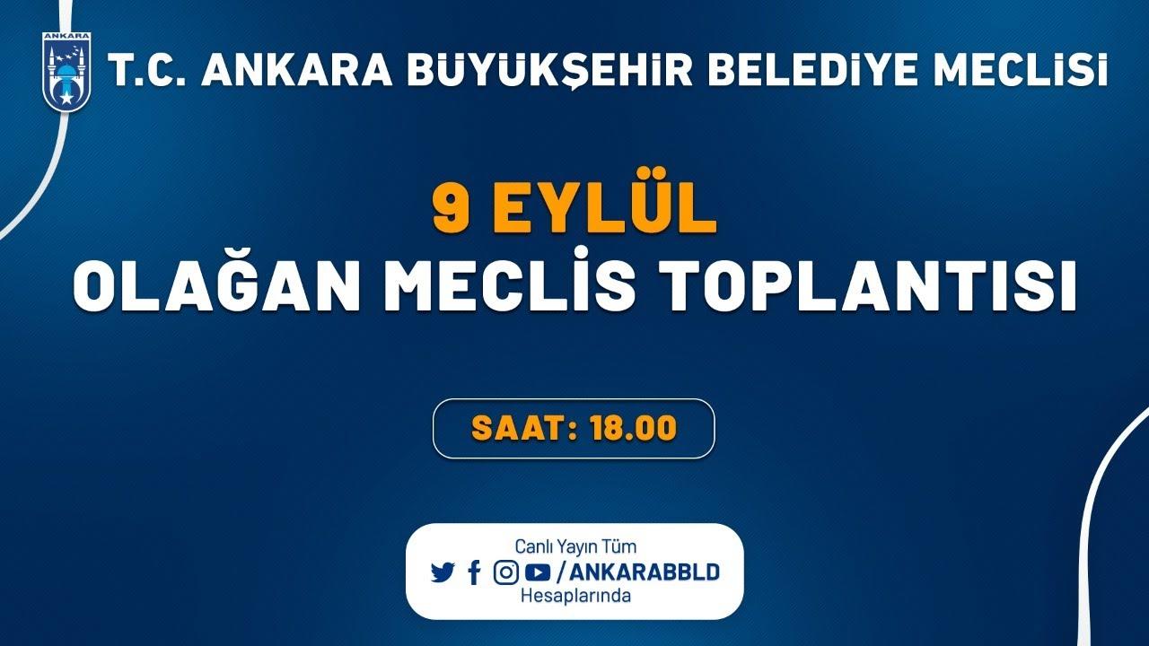 T.C. Ankara Büyükşehir Belediyesi Eylül Ayı Olağan Meclis Toplantısı 3. Oturum