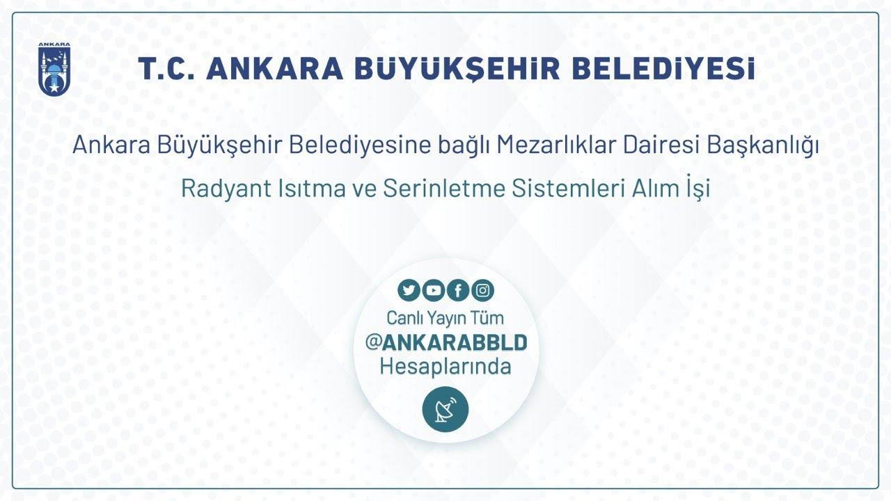 Mezarlıklar Dairesi Başkanlığı  Ortaköy Mezarlığı Radyant Isıtma ve Serinletme Sistemleri Alım İşi