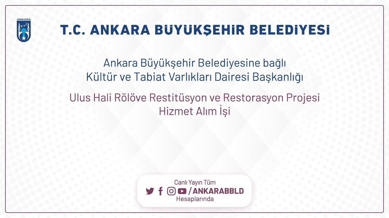 Kültür ve Tabiat Varlıkları Dairesi Başkanlığı Ulus Hali Rölöve Restitüsyon ve Restorasyon Projesi H