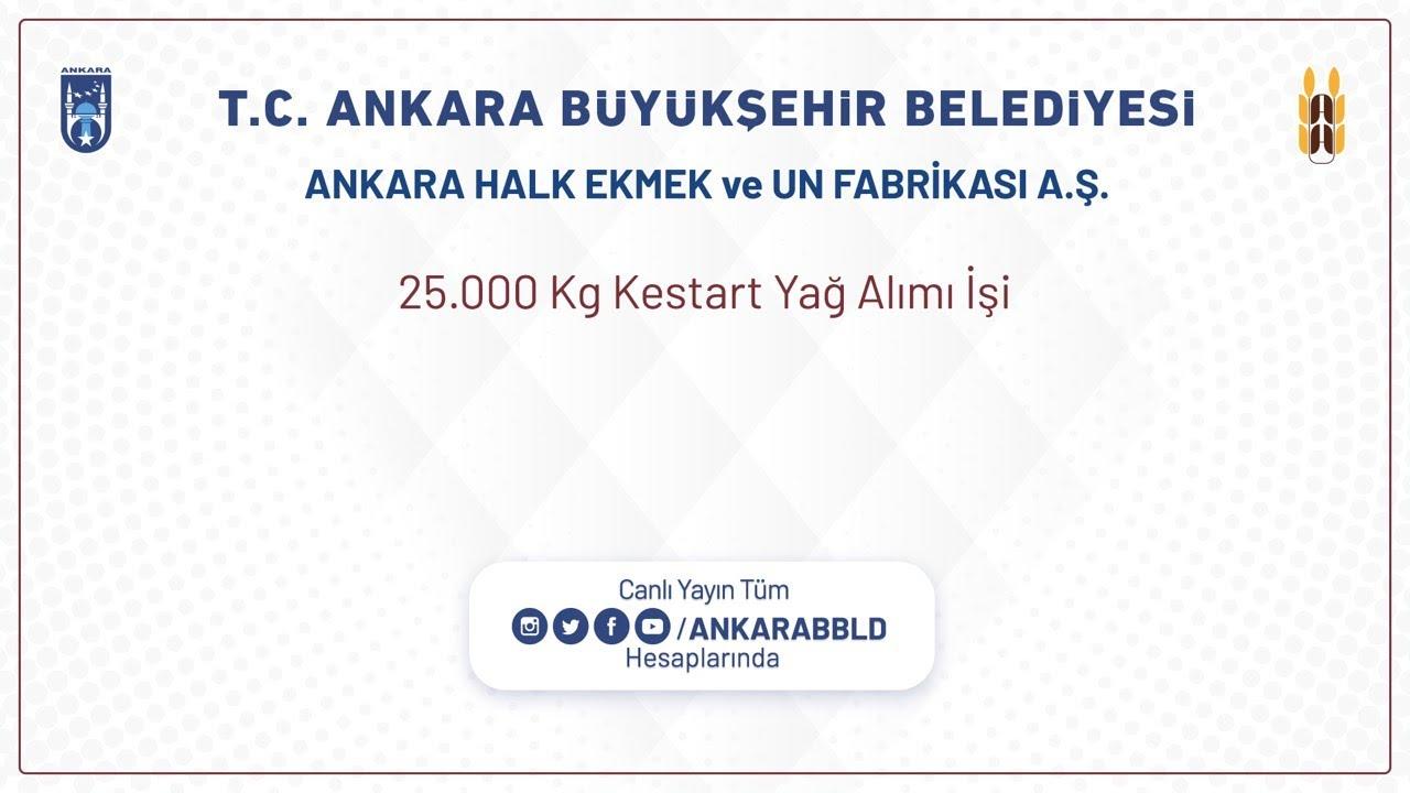 Ankara Halk Ekmek ve Un Fabrikası A.Ş. 25.000 Kg Kestart Yağ Alımı İşi