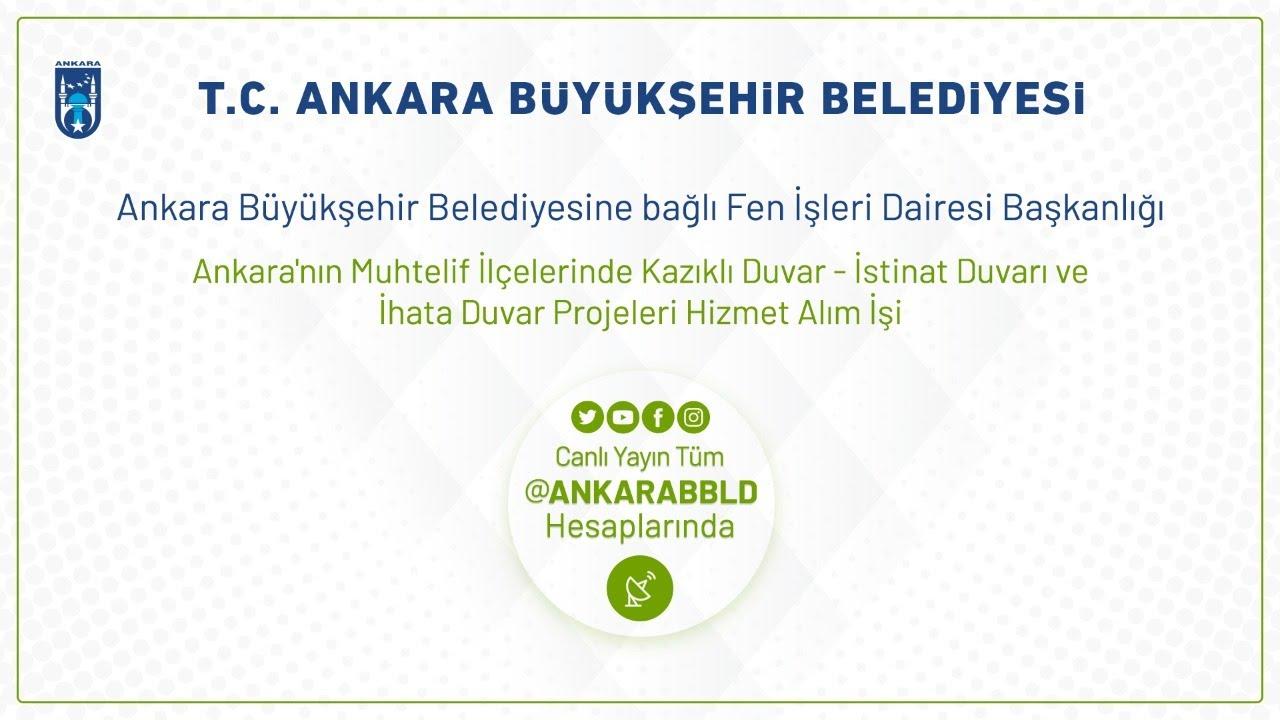 Ankara'nın Muhtelif İlçelerinde Kazıklı, İstinat ve İhata Duvarı Projeleri Hizmet Alım İşi
