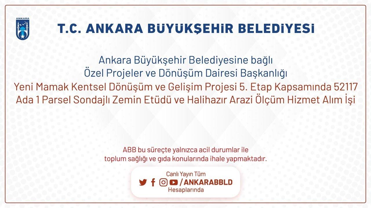 Özel Projeler ve Dönüşüm Dairesi Başkanlığı  Yeni Mamak Kentsel Dönüşüm ve Gelişim Projesi 5.Etap Ka