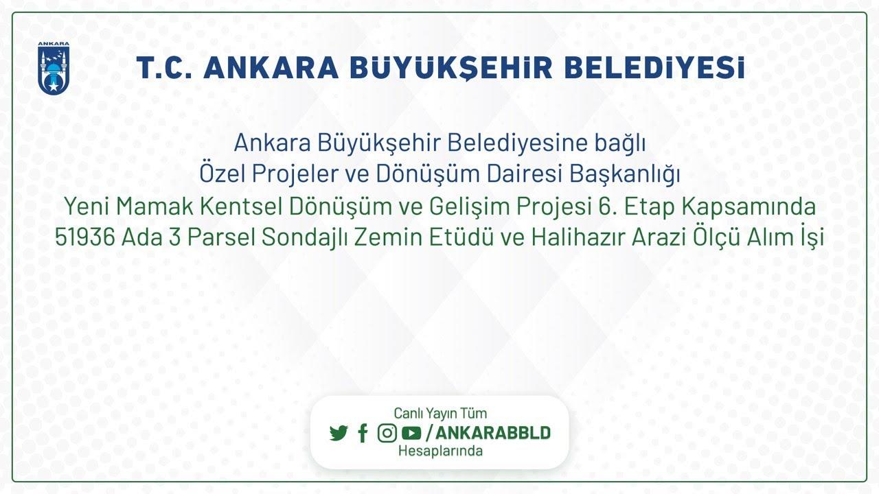 Özel Projeler ve Dönüşüm Dairesi Başkanlığı  Yeni Mamak K.D.G.P 6.Etap 51936 Ada 3 Parsel Zemin Etüd
