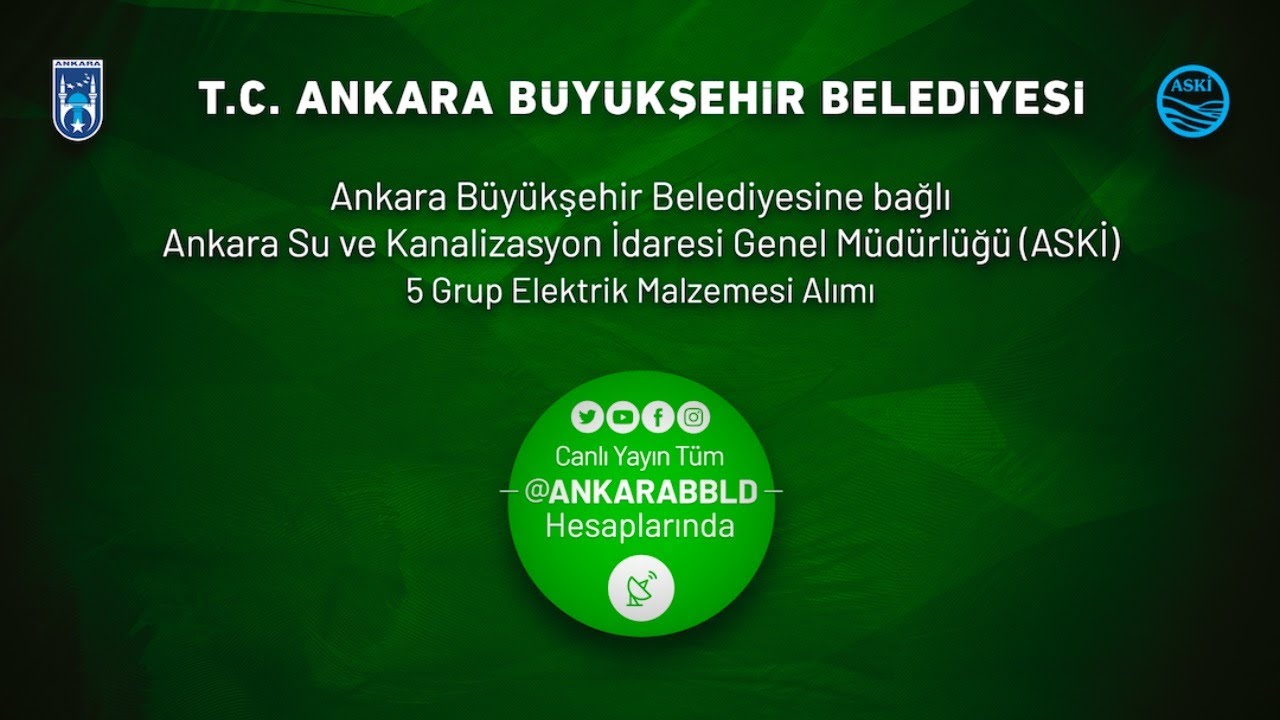 ASKİ Genel Müdürlüğü 5 Grup Elektrik Malzemesi Alımı