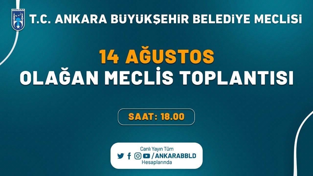 T.C. Ankara Büyükşehir Belediyesi Ağustos Ayı Olağan Meclis Toplantısı 5. Oturum