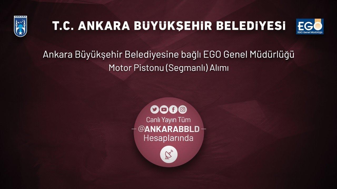EGO GenelMüdürlüğü Motor Pistonu (Segmanlı) Alımı İhalesi İşi