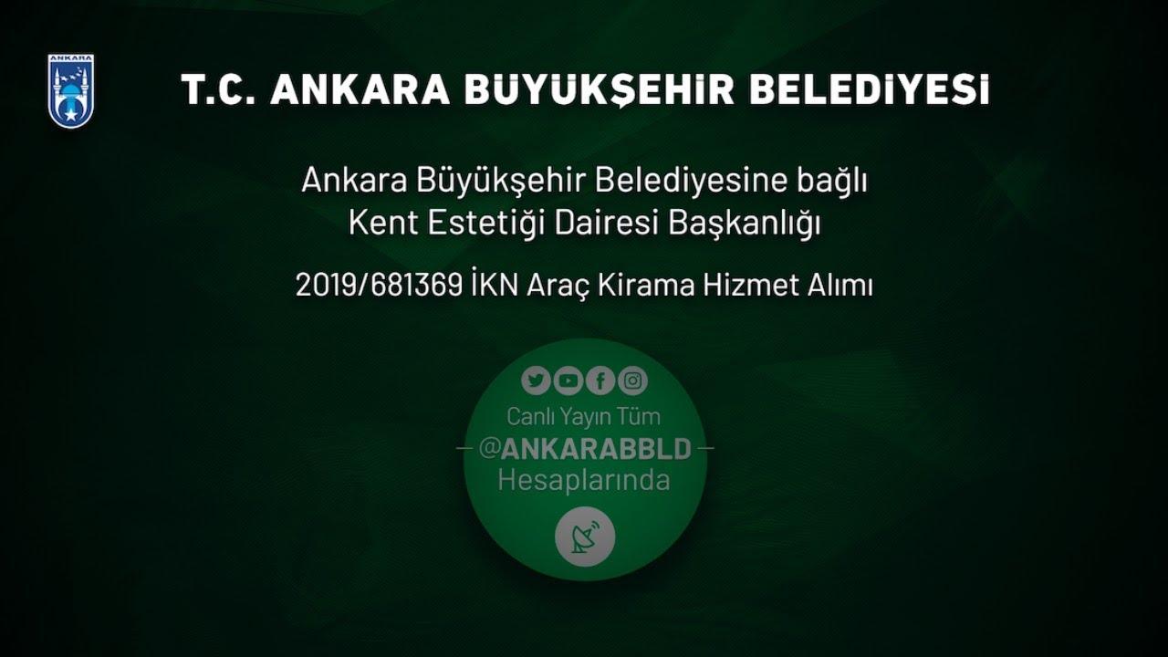 Kent Estetiği Dairesi Başkanlığı 2019/681369 İKN Araç Kiralama Hizmet Alımı