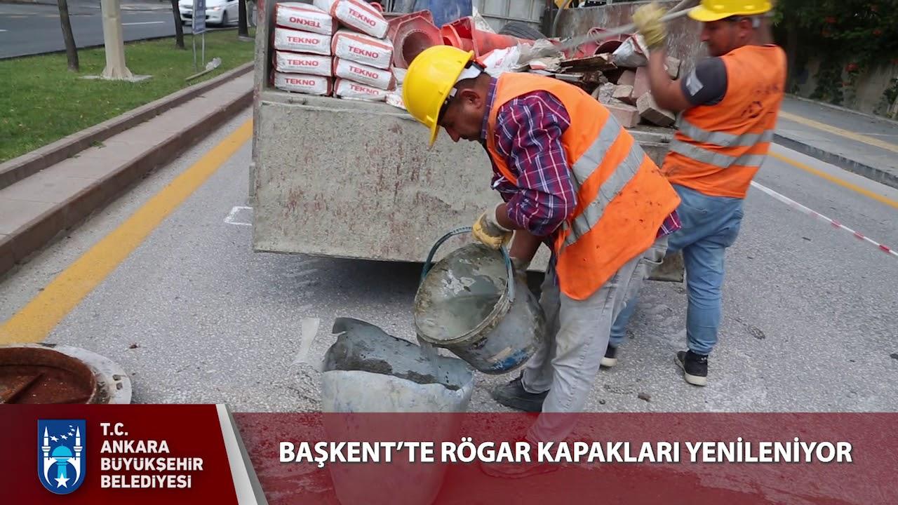 BAŞKENT'TE RÖGAR KAPAKLARI YENİLENİYOR