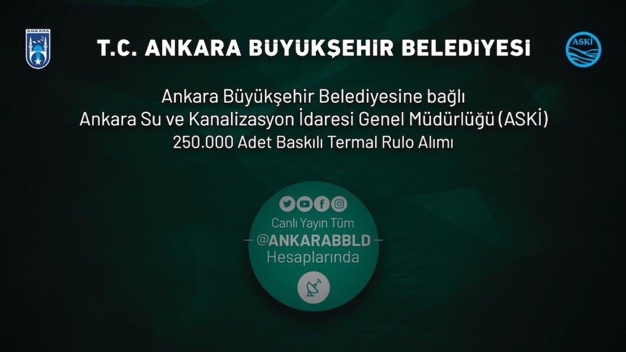 ASKİ Genel Müdürlüğü 250.000 adet Baskılı Termal Rulo Alımı
