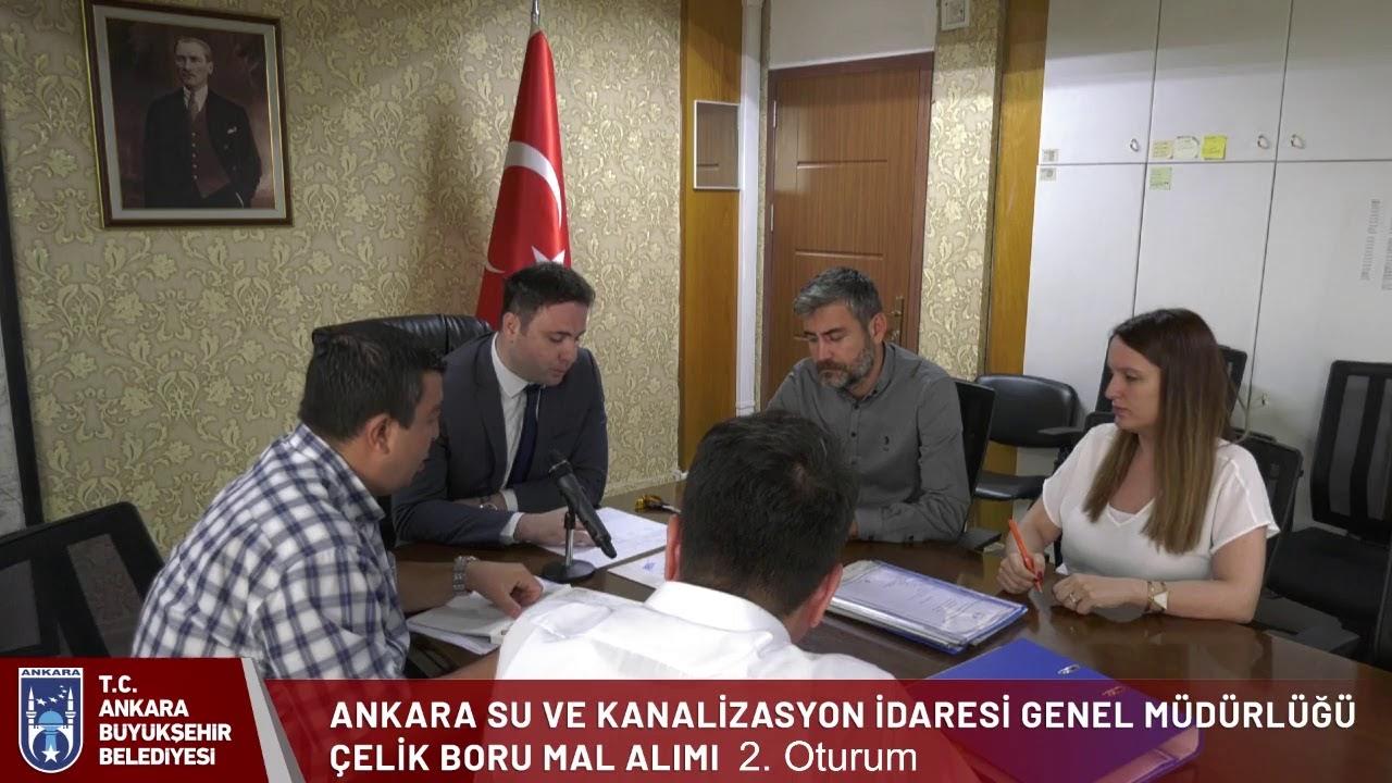 Ankara Büyükşehir Belediyesi Aski Genel Müdürlüğü Çelik Boru Mal Alımı 2. Oturum