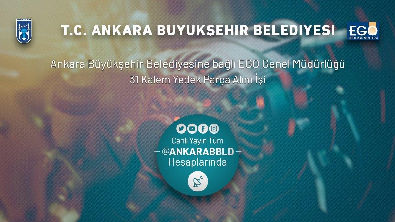 Ankara Büyükşehir Belediyesi-EGO Genel Müdürlüğü  31 Kalem Yedek Parça Alımı İşi