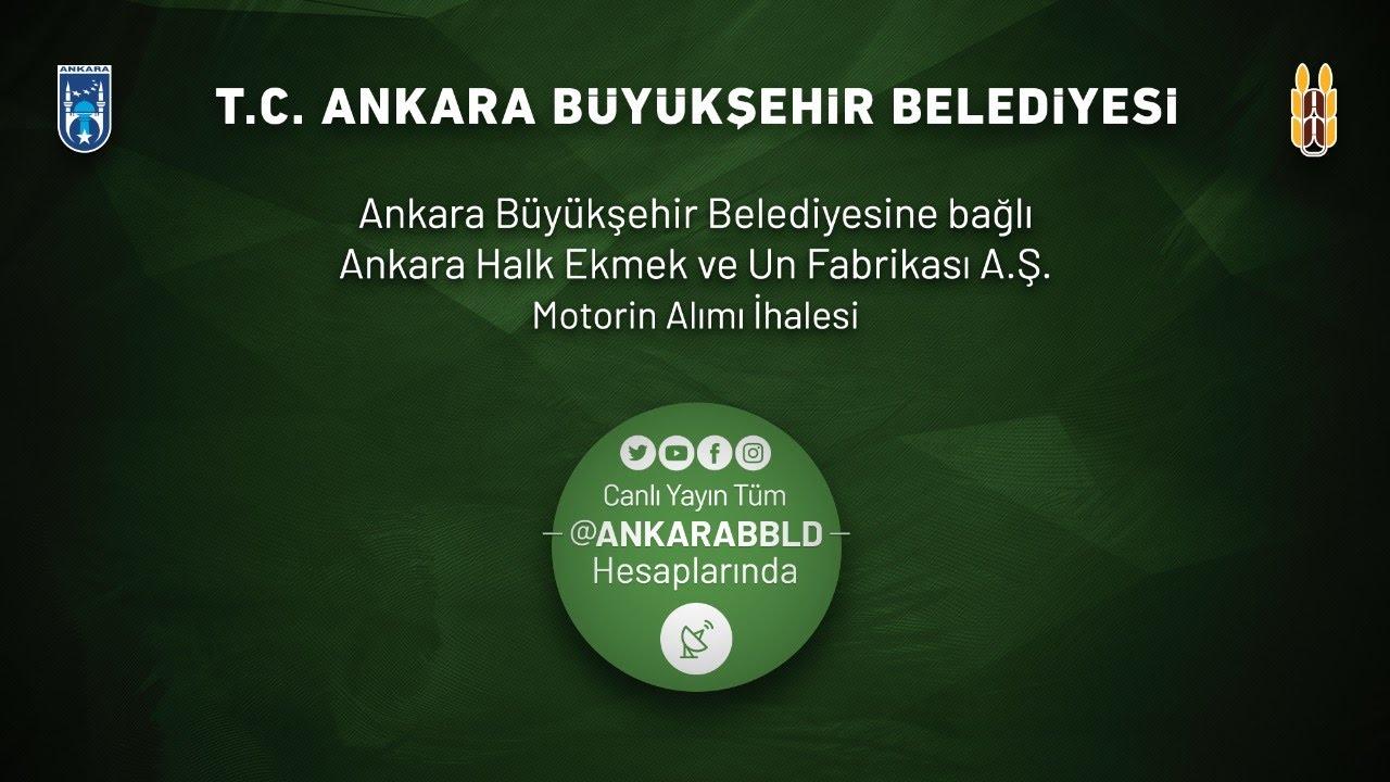 Ankara Halk Ekmek ve Un Fabrikası  Motorin Alımı İhalesi İşi