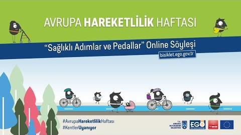 """Avrupa Hareketlilik Haftası Kapsamında """" Sağlıklı Adımlar ve Pedallar"""" Online Söyleşi"""
