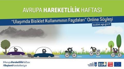 """Avrupa Hareketlilik Haftası Kapsamındaki """" Ulaşımda Bisiklet Kullanımının Faydaları """" Online Söyleşi"""