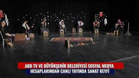 ABB TV VE ABB SOSYAL MEDYA HESAPLARINDAN CANLI YAYINDA SANAT KEYFİ
