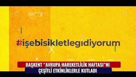 """BAŞKENT """"AVRUPA HAREKETLİLİK HAFTASI""""NI ÇEŞİTLİ ETKİNLİKLERLE KUTLADI"""