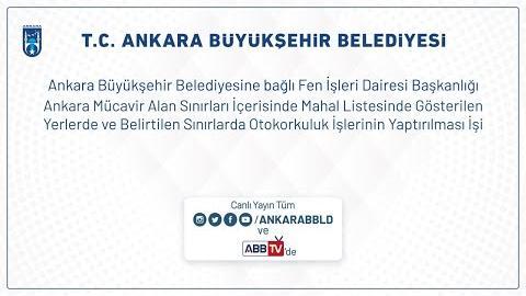 Fen İşleri Dairesi Başkanlığı Ankara Mücavir Alan Sınırları İçerisinde Mahal Gösterilen Yerlerde