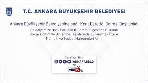 Ankara Büyükşehir Belediyesine bağlı Kent Estetiği Dairesi Başkanlığı