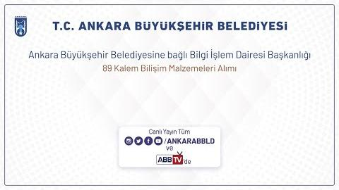 Ankara Büyükşehir Belediyesi Bilgi İşlem Dairesi Başkanlığı 89 Kalem Bilişim Malzemeleri Alımı